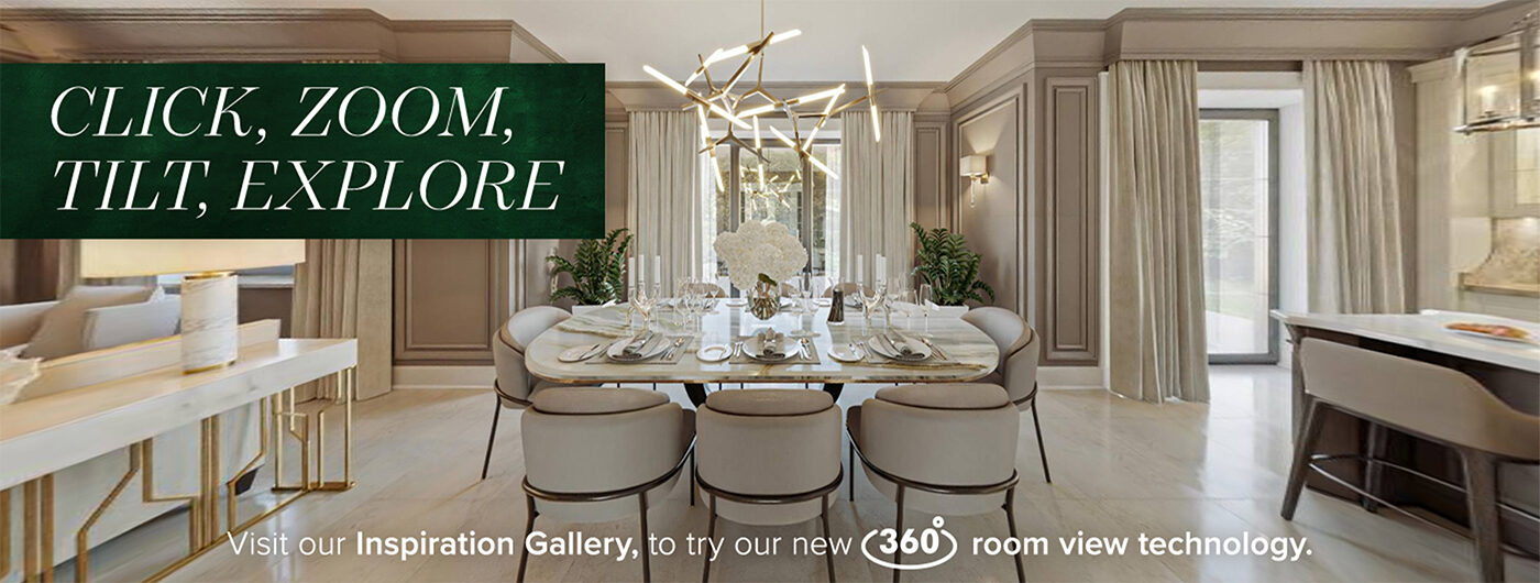 Click, Zoom, Tilt, Explore - Visit Our Inspiration Gallery to try our new 360 room views