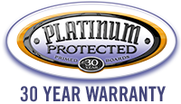 Platinum Protected - 30 Year Warranty