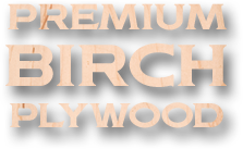 Premium Birch Plywood